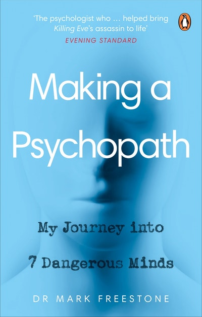 Making a Psychopath
