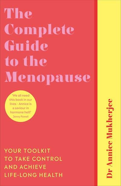 The Complete Guide to the Menopause