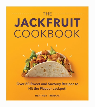 The Jackfruit Cookbook