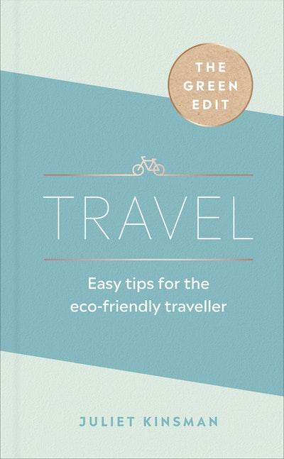 The Green Edit: Travel