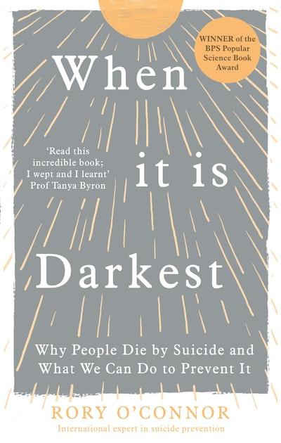 When It Is Darkest