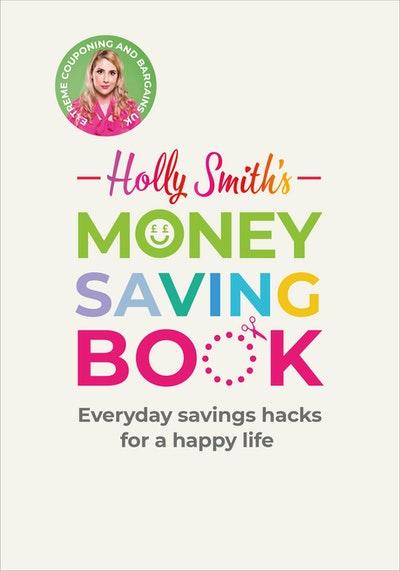 Holly Smith's Money Saving Book