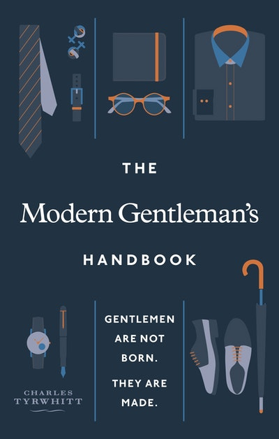 The Modern Gentleman's Handbook