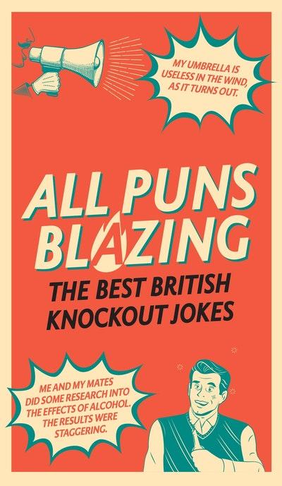 All Puns Blazing