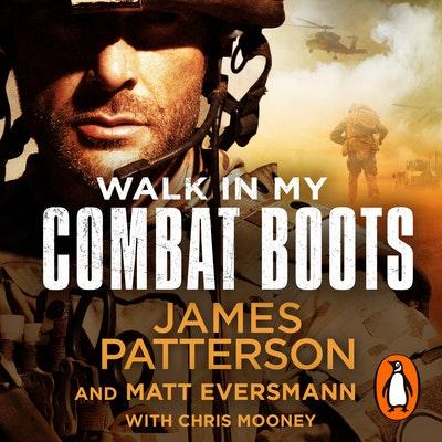 Walk in My Combat Boots