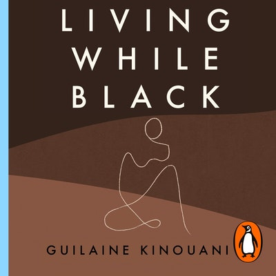 Living While Black