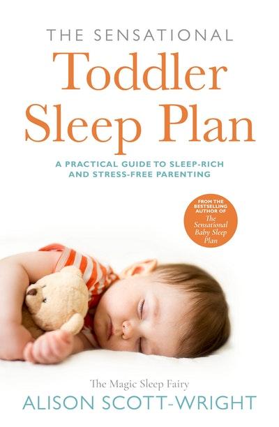 The Sensational Toddler Sleep Plan