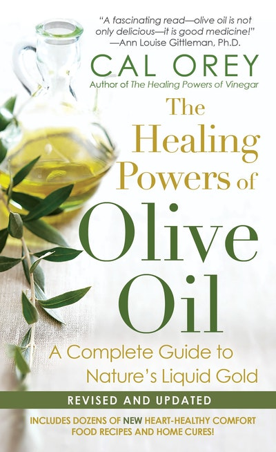 The Healing Powers Of Olive Oil