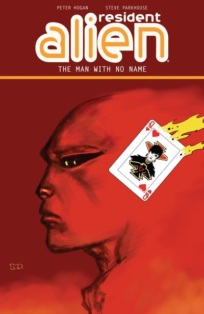 Resident Alien Volume 4 The Man With No Name