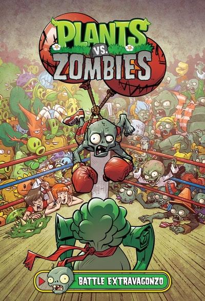 Plants Vs. Zombies Volume 7 Battle Extravagonzo