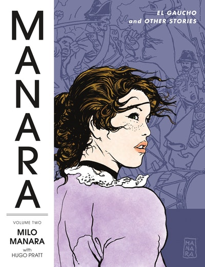 Manara Library Volume 2 El Gaucho And Other Stories