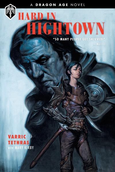 Dragon Age Hard In Hightown