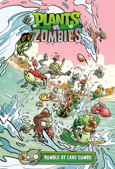Plants Vs. Zombies Volume 10 Rumble At Lake Gumbo