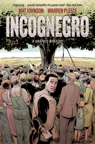 Incognegro A Graphic Mystery (New Edition)