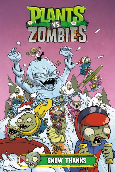 Plants Vs. Zombies Volume 13 Snow Thanks