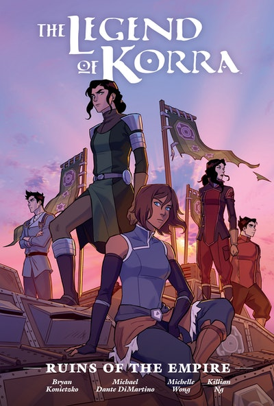The Legend of Korra Ruins of the Empire Library Edition
