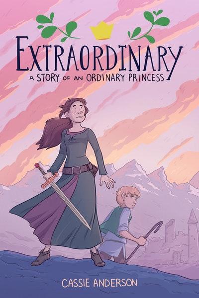 Extraordinary A Story of an Ordinary Princess