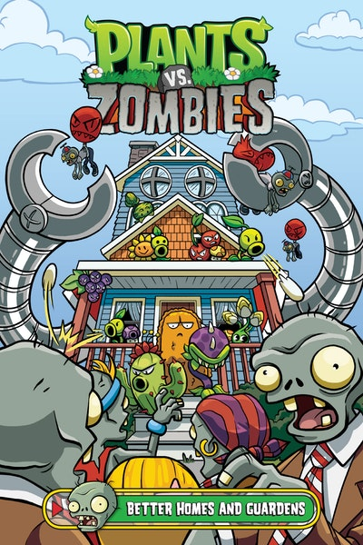 Plants vs. Zombies Volume 15 Better Homes and Guardens