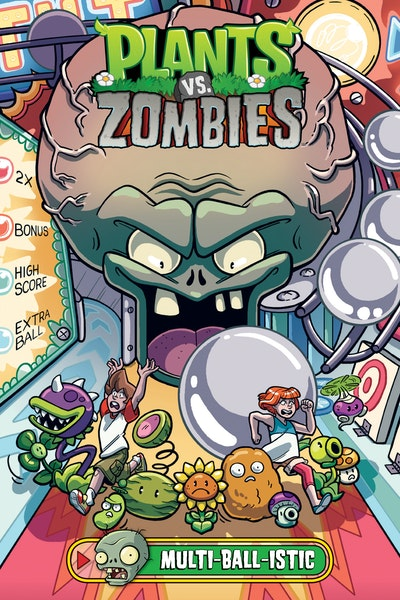 Plants vs. Zombies Volume 17 Multi-ball-istic