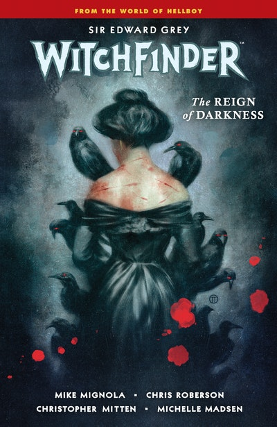 Witchfinder Volume 6 The Reign of Darkness