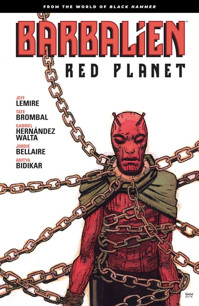 Barbalien Red Planet--From the World of Black Hammer