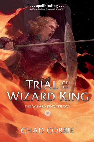 Trial of the Wizard King: The Wizard King Trilogy Book Two