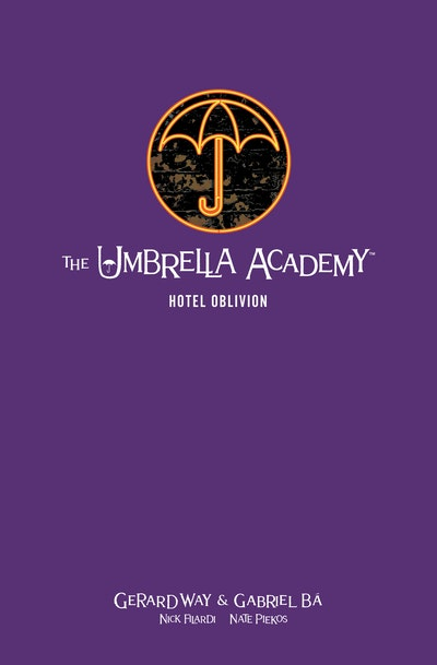 The Umbrella Academy Library Edition Volume 3 Hotel Oblivion