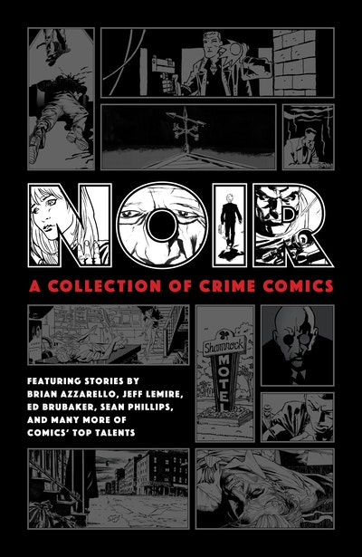 Noir A Collection of Crime Comics