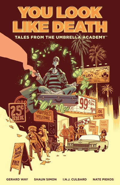 Tales from the Umbrella Academy: You Look Like Death Volume 1