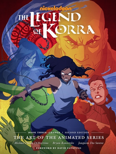 The Legend of Korra The Art of the Animated Series--Book Three Change (Second Edition)