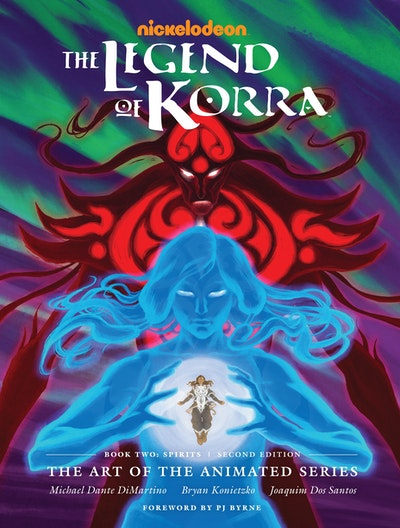 The Legend of Korra: The Art of the Animated Series--Book Two