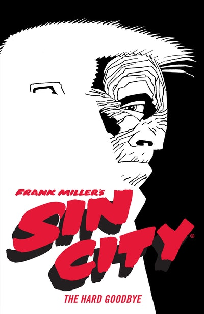 Frank Miller's Sin City Volume 1 The Hard Goodbye (Fourth Edition)