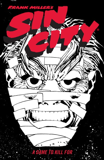 Frank Miller's Sin City Volume 2 A Dame to Kill For (Fourth Edition)