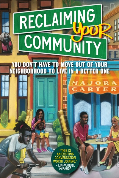 Reclaiming Your Community