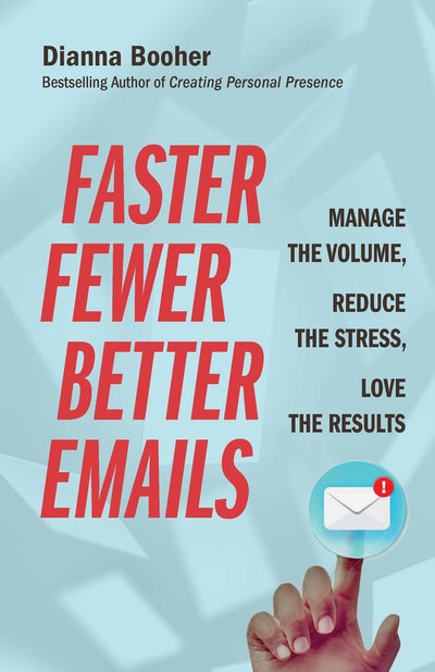 Faster, Fewer, Better Emails