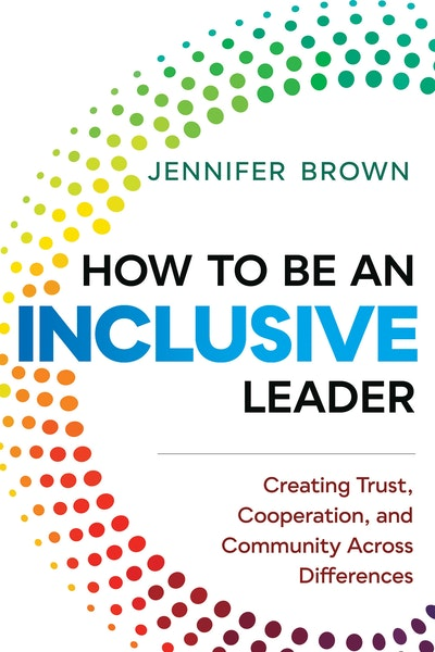 How to Be an Inclusive Leader