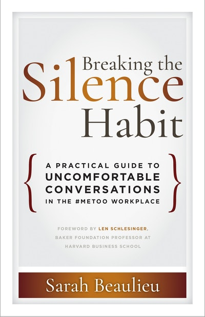 Breaking the Silence Habit