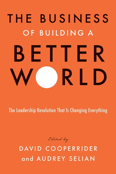The Business of Building a Better World