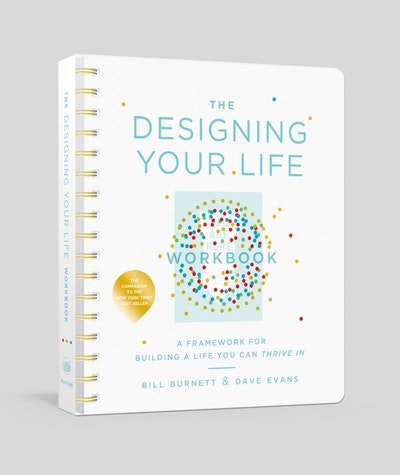 The Designing Your Life Workbook