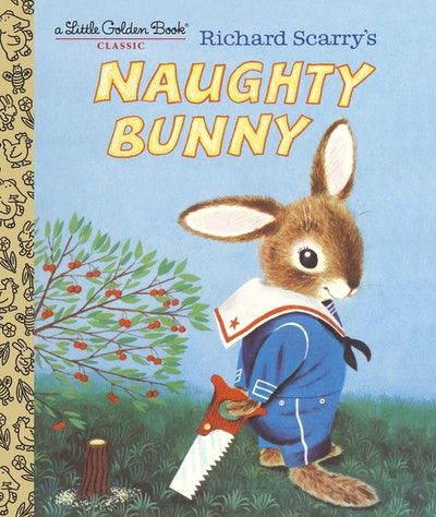 LGB Richard Scarry's Naughty Bunny