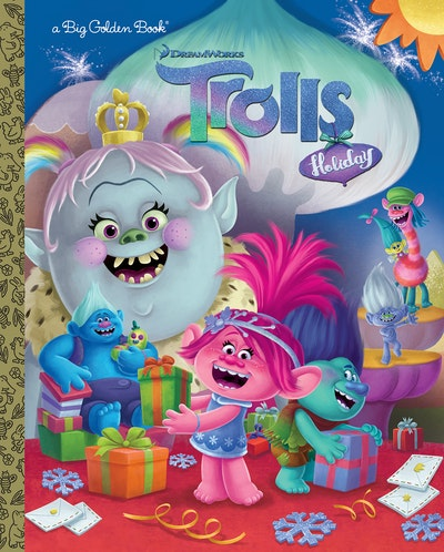 Trolls Holiday Big Golden Book (DreamWorks Trolls)