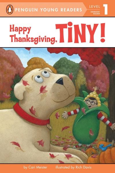 Happy Thanksgiving, Tiny!