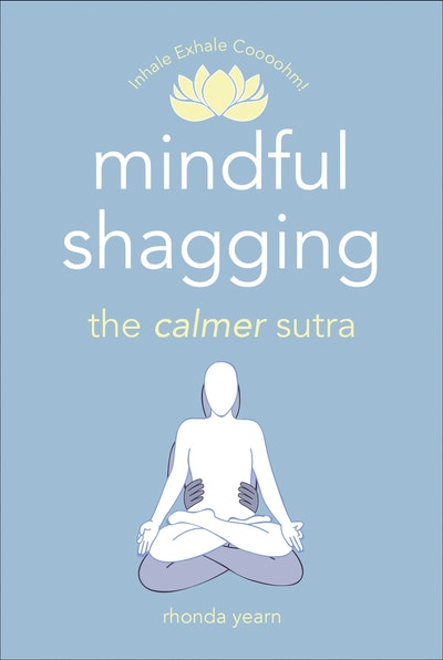 Mindful Shagging