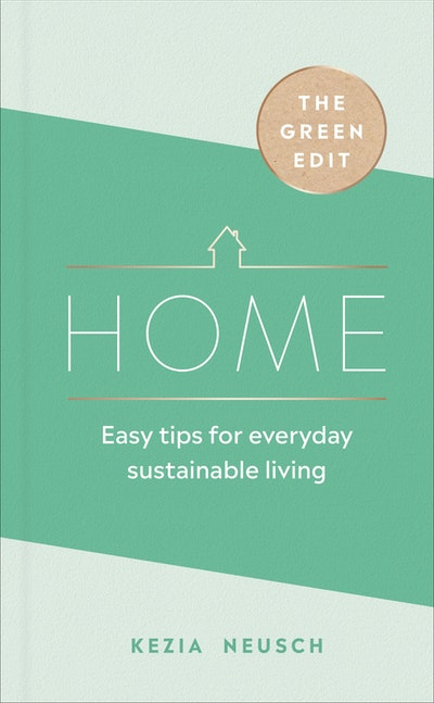 The Green Edit: Home