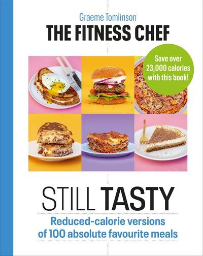 The Fitness Chef Tasty...Still Tasty!
