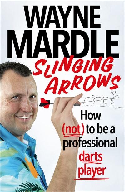 Slinging Arrows