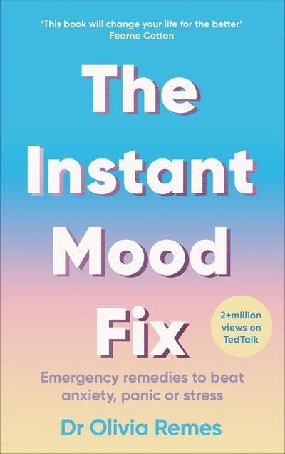The Instant Mood Fix