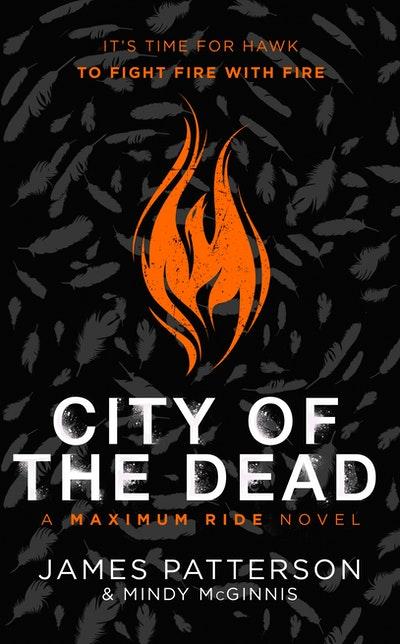 City of the Dead: A Maximum Ride Novel