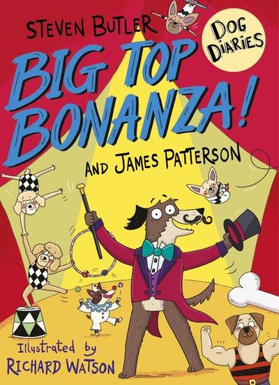 Dog Diaries: Big Top Bonanza!