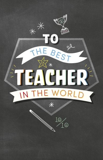 To the Best Teacher